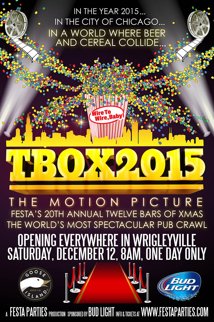 2015 - TBOX Movie Theme - TBOX Bar Crawl, TBOX The Motion Picture