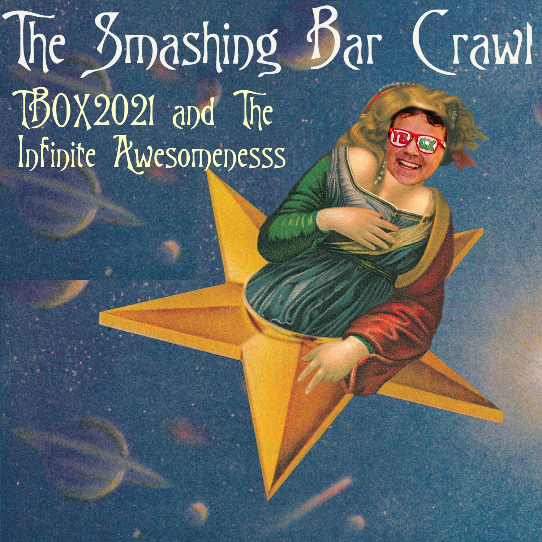 Smashing Pumpkins - TBOX2021 - 12 Bars of Xmas Chicago Christmas Bar Crawl - 90s Themed Pub Crawl