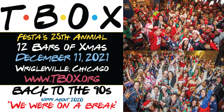 TBOX - 12 Bars of Xmas Chicago Pub Crawl - Back to the 90s Theme - Festa Parties - TBOX2021